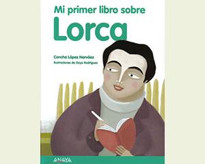 Mi primer libro sobre Lorca